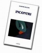 Incontri </br>di Eugenio Bucciol