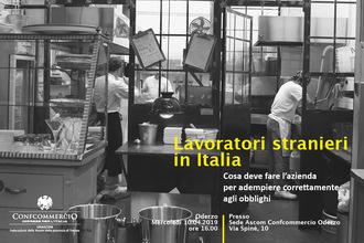 """CONVEGNO """"LAVORATORI STRANIERI IN ITALIA"""" - COSA DEVE FARE L'AZIENDA PER ADEMPIERE CORRETTAMENTE AGLI OBBLIGHI"""