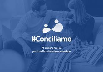 BANDO #CONCILIAMO sostegno a progetti di welfare aziendale e conciliazione vita lavoro
